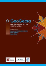okładka GeoGebra, Ebook | Katarzyna Winkowska-Nowak, Robert Skiba, Edyta Pobiega
