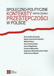 okładka Społeczno-polityczne konteksty współczesnej przestępczości w Polsce, Ebook | Praca zbiorowa
