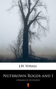 okładka Nutbrown Roger and I, Ebook | J.H. Yoxall