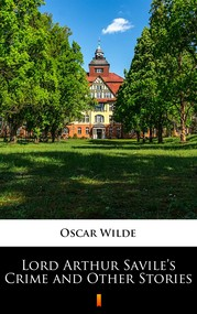 okładka Lord Arthur Savile's Crime and Other Stories, Ebook | Oscar Wilde