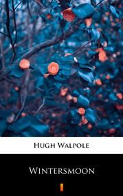 okładka Wintersmoon, Ebook | Hugh Walpole