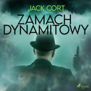 okładka Zamach dynamitowy, Audiobook | Cort Jack