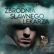 okładka Zbrodnia sławnego lekarza, Audiobook | Cort Jack