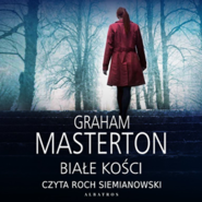 okładka Białe kości, Audiobook | Graham Masterton