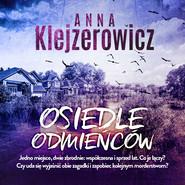 okładka Osiedle odmieńców, Audiobook   Anna Klejzerowicz