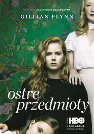 okładka Ostre przedmioty, Ebook | Gillian Flynn