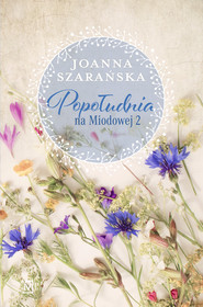 okładka Popołudnia na Miodowej 2, Ebook | Joanna  Szarańska