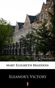 okładka Eleanor's Victory, Ebook | Mary Elizabeth Braddon