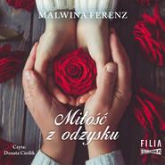 okładka Miłość z odzysku, Audiobook | Malwina Ferenz