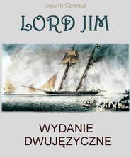 okładka Lord Jim. Wydanie dwujęzyczne angielsko - polskie, Ebook | Joseph Conrad