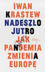 okładka Nadeszło jutro, Ebook   Iwan  Krastew