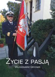 okładka Życie z pasją, Ebook | Włodzimierz Grycner