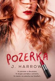 okładka Pozerka, Ebook | Harrow J.