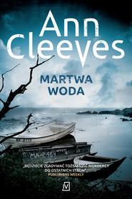 okładka Martwa woda, Ebook | Ann Cleeves