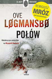 okładka Połów, Ebook | Remigiusz Mróz, Ove Logmansbo