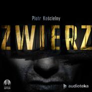 okładka Zwierz, Audiobook | Piotr Kościelny