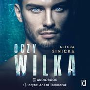 okładka Oczy wilka, Audiobook | Alicja Sinicka
