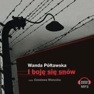 okładka I boję się snów, Audiobook | Półtawska Wanda