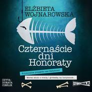 okładka Czternaście dni Honoraty, Audiobook | Elżbieta Wojnarowska