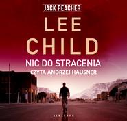 okładka NIC DO STRACENIA, Audiobook | Lee Child