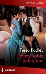 okładka Dajmy sobie jedną noc, Ebook | Tessa Radley