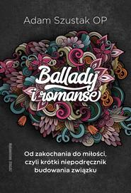 okładka Ballady i romanse, Ebook | Adam Szustak OP