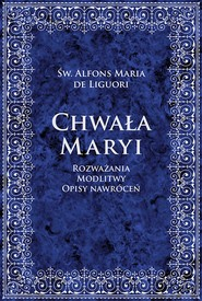 okładka Chwała Maryi, Ebook | Alfons Maria Liguori
