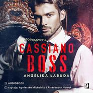 okładka Cassiano boss. Dangerous. Tom 1, Audiobook | Angelika Łabuda