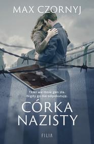 okładka Córka nazisty, Ebook | Max Czornyj