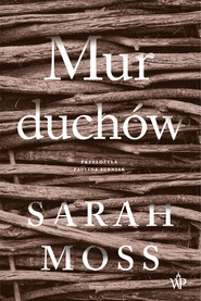 okładka Mur duchów, Ebook | Sarah Moss
