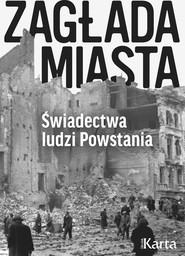 okładka Zagłada miasta, Ebook | Opracowanie zbiorowe