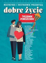 okładka Tygodnik Powszechny - Wydanie Specjalne Dobre życie, Ebook | Opracowanie zbiorowe