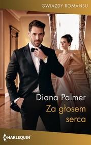 okładka Za głosem serca, Ebook | Diana Palmer