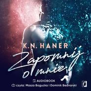 okładka Zapomnij o mnie, Audiobook | K. N. Haner