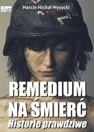 okładka Remedium na śmierć, Ebook | Michał Wysocki Marcin