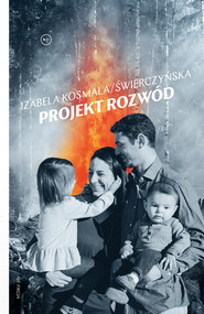 okładka Projekt rozwód, Ebook | Izabela Kosmala/Świerczyńska