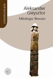 okładka Mitologia Słowian, Książka | Gieysztor Aleksander
