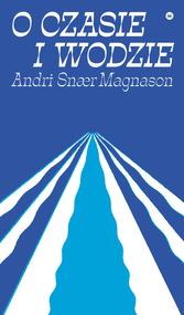 okładka O czasie i wodzie, Ebook | Andri Snær Magnason