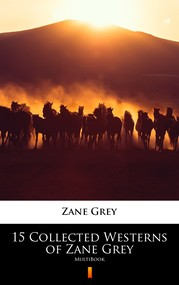 okładka 15 Collected Westerns of Zane Grey, Ebook | Zane Grey