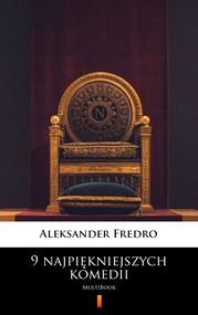 okładka 9 najpiękniejszych komedii, Ebook | Aleksander Fredro