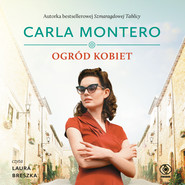 okładka Ogród kobiet, Audiobook | Carla Montero