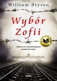 okładka Wybór Zofii, Ebook | William Styron
