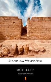 okładka Achilleis, Ebook | Stanisław Wyspiański
