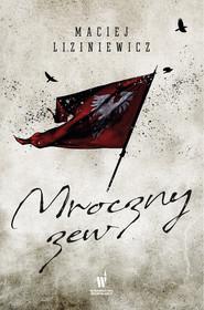 okładka Mroczny zew, Ebook | Maciej Liziniewicz
