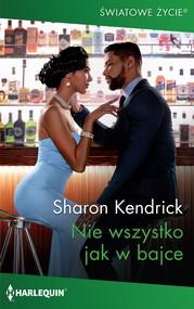 okładka Nie wszystko jak w bajce, Ebook | Sharon Kendrick