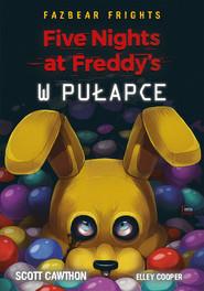 okładka Five Nights At Freddy's. W pułapce, Ebook | Scott Cawthon