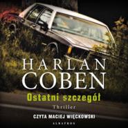okładka Ostatni szczegół, Audiobook   Harlan Coben
