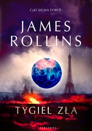okładka Tygiel zła, Ebook | James Rollins