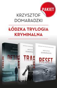 okładka Trylogia łódzka (ebook), Ebook   Krzysztof Domaradzki