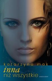 okładka Inna niż wszystkie, Ebook | Katarzyna Mak